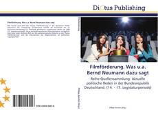 Buchcover von Filmförderung. Was u.a. Bernd Neumann dazu sagt
