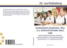 Borítókép a  Ausländische Studenten. Was u.a. Gerhard Schröder dazu sagt - hoz