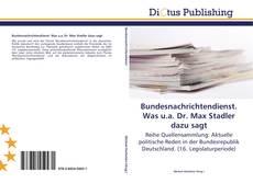 Bundesnachrichtendienst. Was u.a. Dr. Max Stadler dazu sagt kitap kapağı