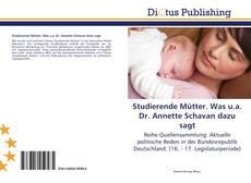 Copertina di Studierende Mütter. Was u.a. Dr. Annette Schavan dazu sagt