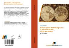 Bookcover of Relaciones Estratégicas - Comunicación Internacional