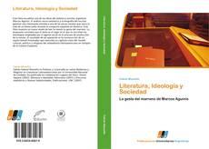 Bookcover of Literatura, Ideología y Sociedad