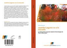 Bookcover of Juanito Laguna va a la escuela