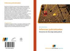 Bookcover of Infancias judicializadas