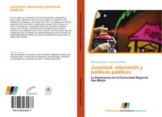 Borítókép a  Juventud, educación y políticas públicas - hoz