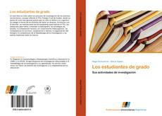 Bookcover of Los estudiantes de grado