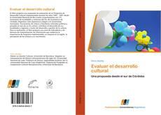 Bookcover of Evaluar el desarrollo cultural