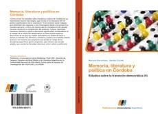 Copertina di Memoria, literatura y política en Córdoba