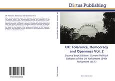 Bookcover of UK: Tolerance, Democracy and Openness Vol. 2