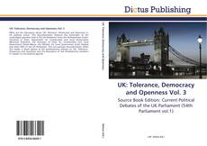 Bookcover of UK: Tolerance, Democracy and Openness Vol. 3