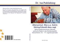 Altersarmut. Was u.a. Katrin Göring-Eckardt dazu sagt的封面