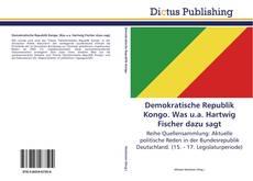 Buchcover von Demokratische Republik Kongo. Was u.a. Hartwig Fischer dazu sagt