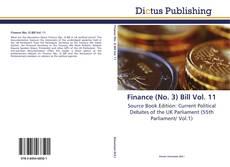 Bookcover of Finance (No. 3) Bill Vol. 11