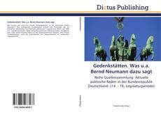 Bookcover of Gedenkstätten. Was u.a. Bernd Neumann dazu sagt