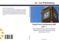 Buchcover von Fixed-Term Parliaments Bill Vol. 1