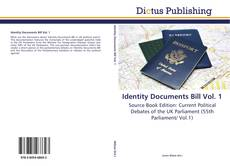 Portada del libro de Identity Documents Bill Vol. 1