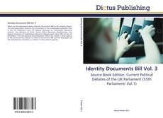 Bookcover of Identity Documents Bill Vol. 3