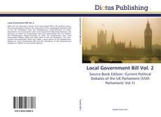 Bookcover of Local Government Bill Vol. 2