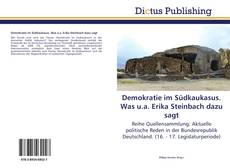 Demokratie im Südkaukasus. Was u.a. Erika Steinbach dazu sagt kitap kapağı