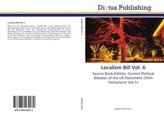 Bookcover of Localism Bill Vol. 6