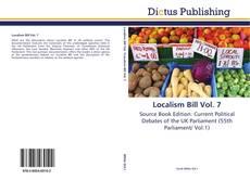 Bookcover of Localism Bill Vol. 7