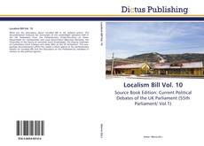 Bookcover of Localism Bill Vol. 10