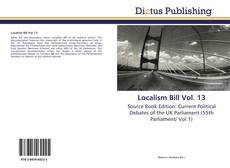 Bookcover of Localism Bill Vol. 13