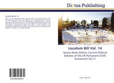 Bookcover of Localism Bill Vol. 14