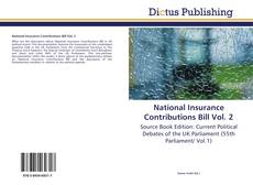 National Insurance Contributions Bill Vol. 2 kitap kapağı