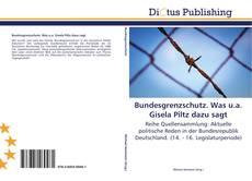 Portada del libro de Bundesgrenzschutz. Was u.a. Gisela Piltz dazu sagt