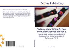 Bookcover of Parliamentary Voting System and Constituencies Bill Vol. 8