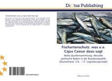 Bookcover of Fischartenschutz. was u.a. Cajus Caesar dazu sagt