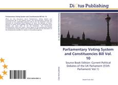 Parliamentary Voting System and Constituencies Bill Vol. 10 kitap kapağı
