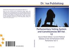 Copertina di Parliamentary Voting System and Constituencies Bill Vol. 12