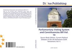 Couverture de Parliamentary Voting System and Constituencies Bill Vol. 14