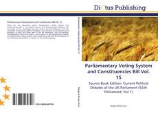 Couverture de Parliamentary Voting System and Constituencies Bill Vol. 15