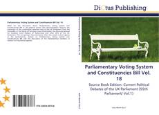 Couverture de Parliamentary Voting System and Constituencies Bill Vol. 18