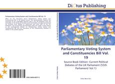 Parliamentary Voting System and Constituencies Bill Vol. 19 kitap kapağı