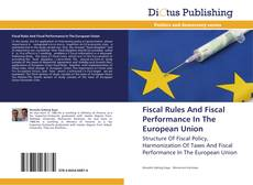 Bookcover of Fiscal Rules And Fiscal Performance In The European Union