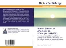 Portada del libro de Armes, Pouvoir et Affairisme en RDCongo:1997-2003