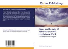Portada del libro de Egypt on the way of democracy across revolutions, Vol 2