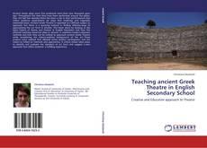 Copertina di Teaching ancient Greek Theatre in English Secondary School