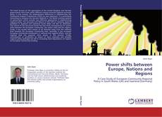 Bookcover of Power shifts between Europe, Nations and Regions
