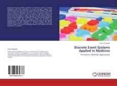 Capa do livro de Discrete Event Systems  Applied in Medicine