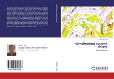 Bookcover of Asynchronous systems theory