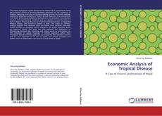 Economic Analysis of Tropical Disease的封面