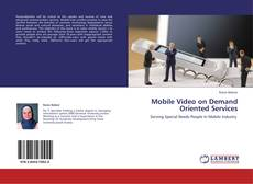 Buchcover von Mobile Video on Demand Oriented Services