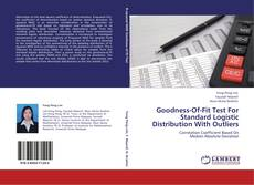 Bookcover of Goodness-Of-Fit Test For Standard Logistic Distribution With Outliers