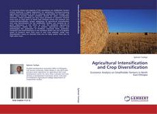 Couverture de Agricultural Intensification and Crop Diversification