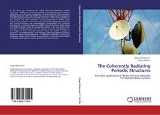 Bookcover of The Coherently Radiating Periodic Structures